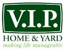 V.I.P.Home & Yard