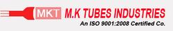 M. K. Tubes Industries
