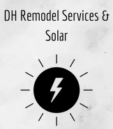 DH Remodel Services & Solar